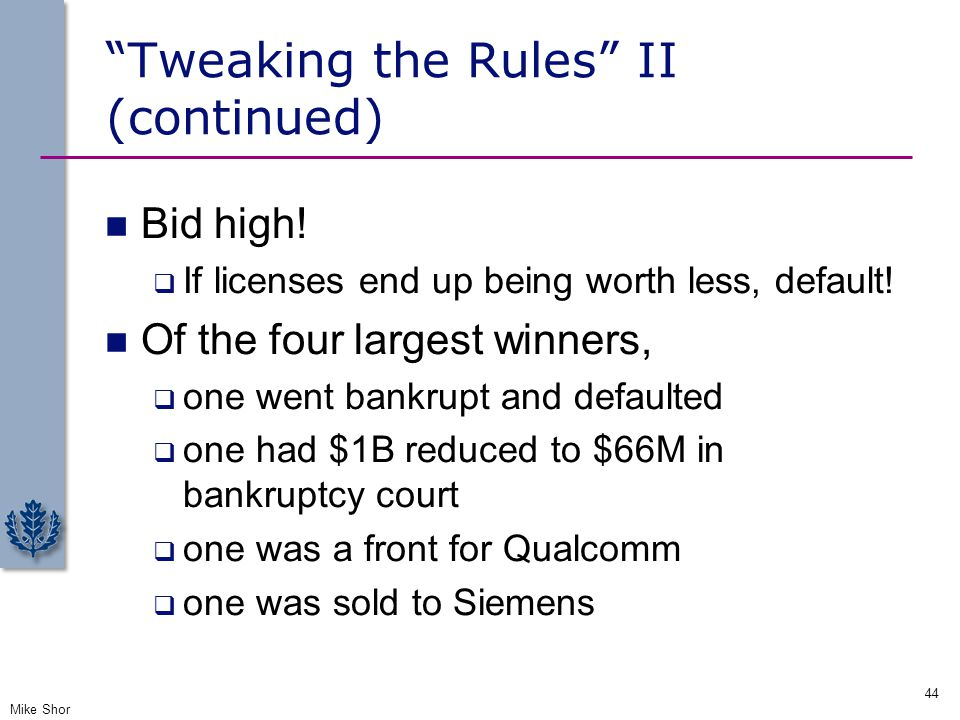 Tweaking the Rules II (continued)