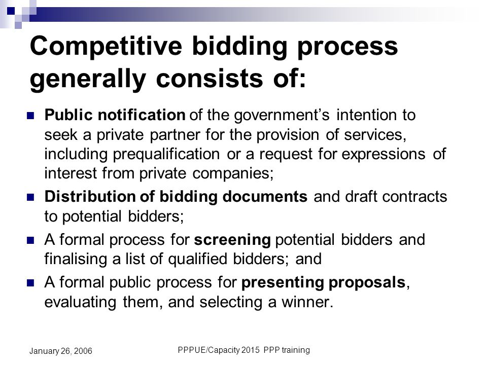 Competitive bidding process generally consists of: