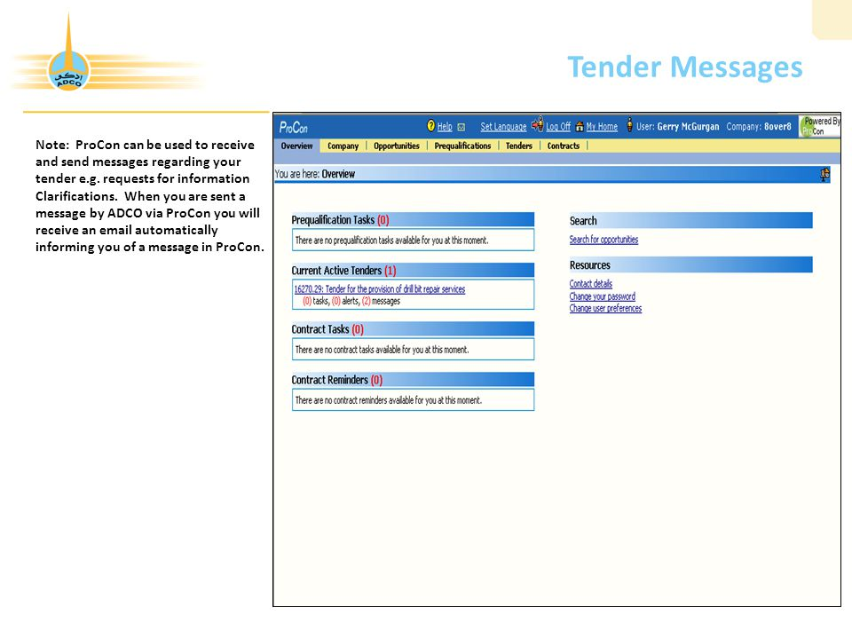 Tender Messages Note: ProCon can be used to receive