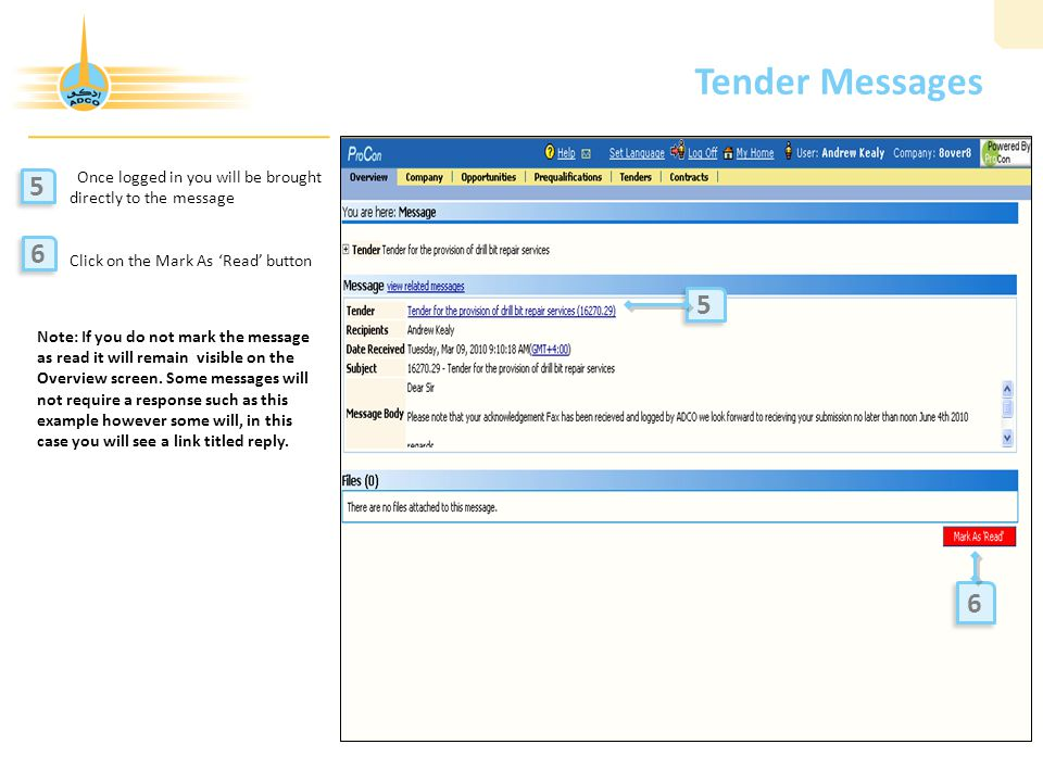 Tender Messages Once logged in you will be brought directly to the message. Click on the Mark As 'Read' button.