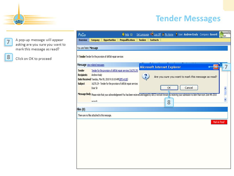 Tender Messages A pop-up message will appear asking are you sure you want to mark this message as read