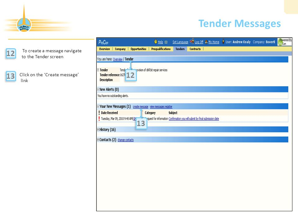 Tender Messages 12 12 13 13 To create a message navigate