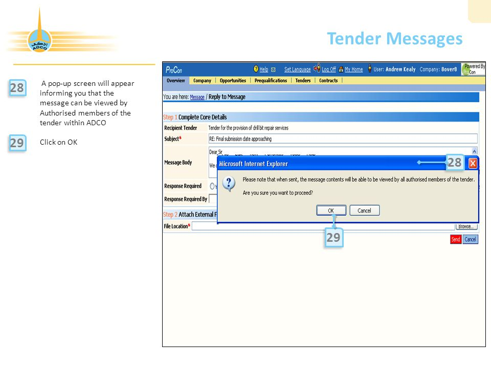 Tender Messages 28 29 28 29 A pop-up screen will appear