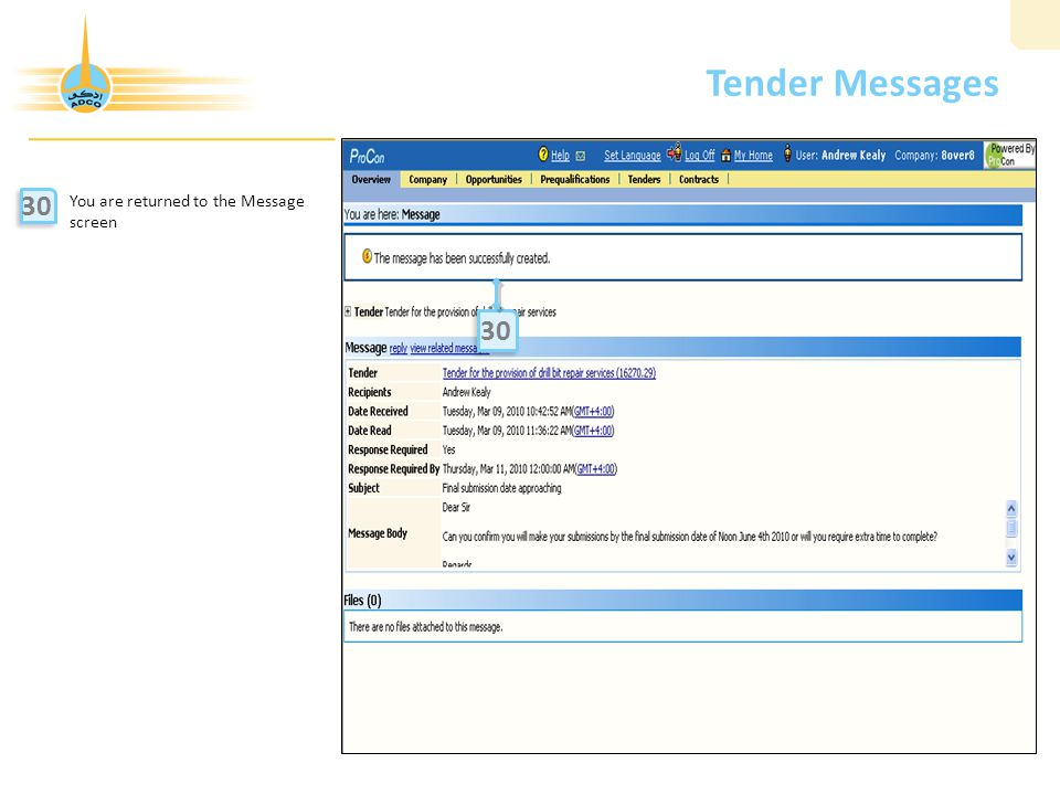 Tender Messages You are returned to the Message screen 30 30 21