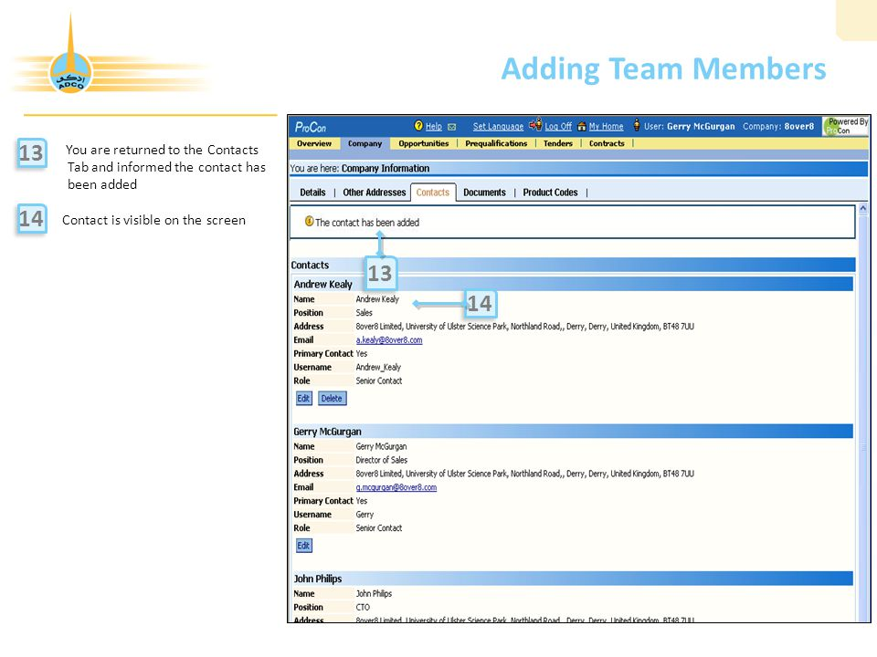 Adding Team Members 13. You are returned to the Contacts Tab and informed the contact has been added.