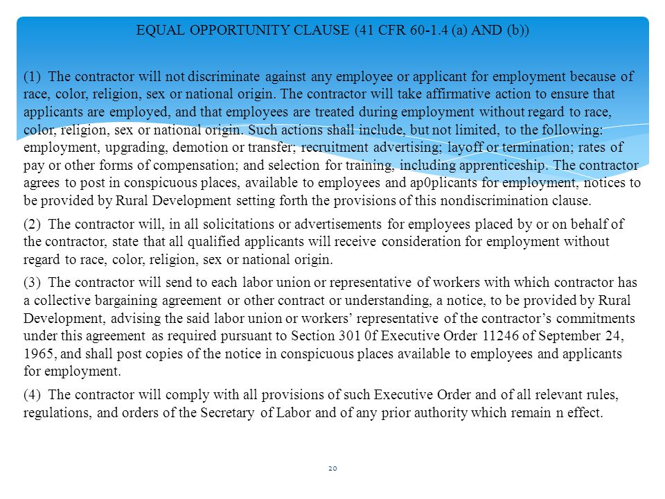 EQUAL OPPORTUNITY CLAUSE (41 CFR 60-1