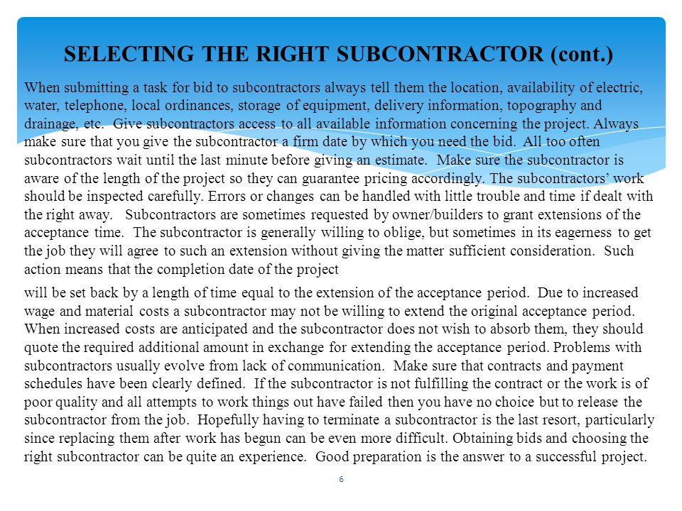 SELECTING THE RIGHT SUBCONTRACTOR (cont.)