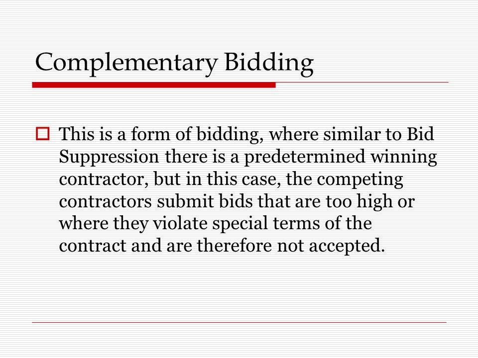 Complementary Bidding