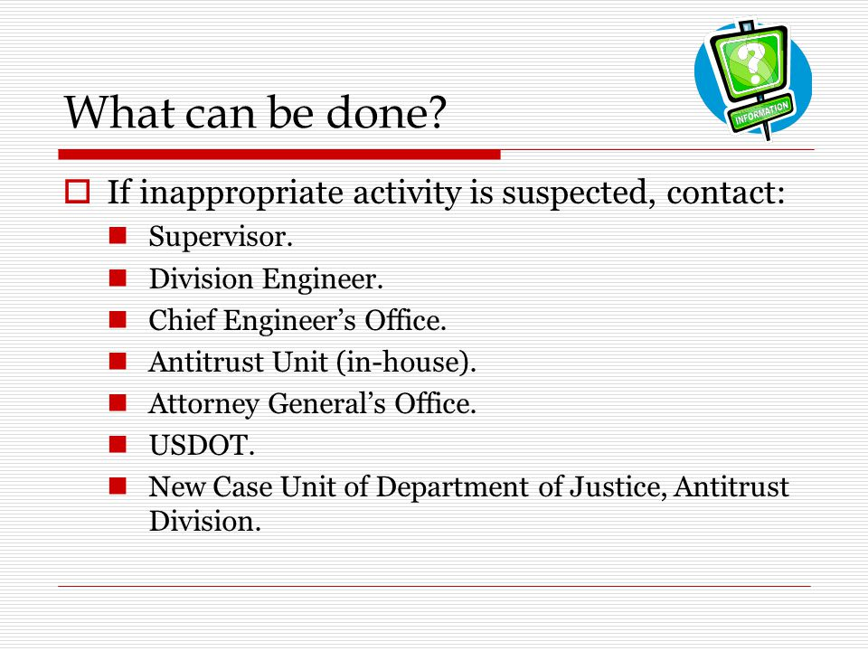 What can be done If inappropriate activity is suspected, contact: