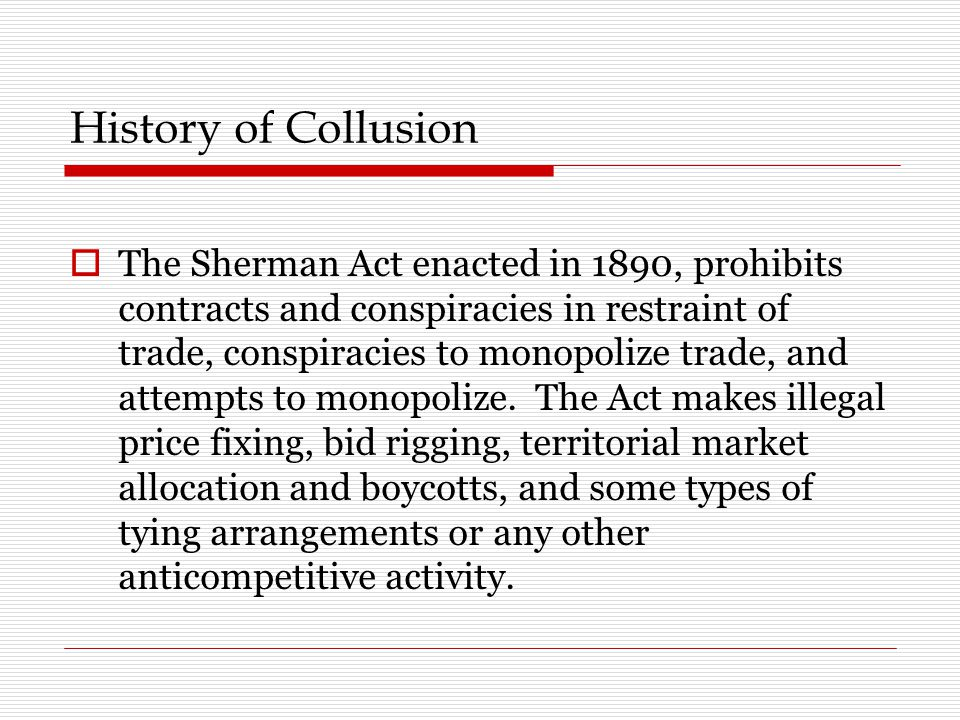 History of Collusion