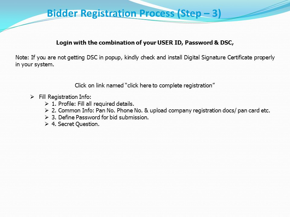 Login with the combination of your USER ID, Password & DSC,