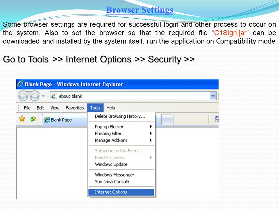 Go to Tools >> Internet Options >> Security >>