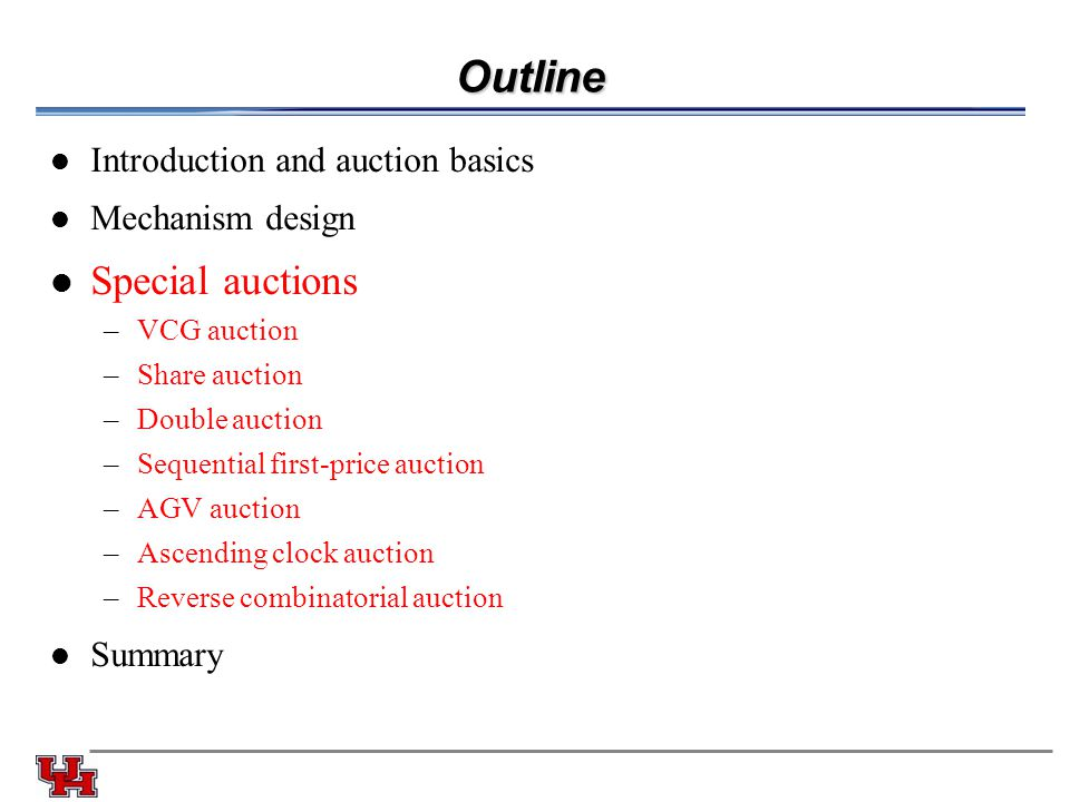 Outline Special auctions Introduction and auction basics