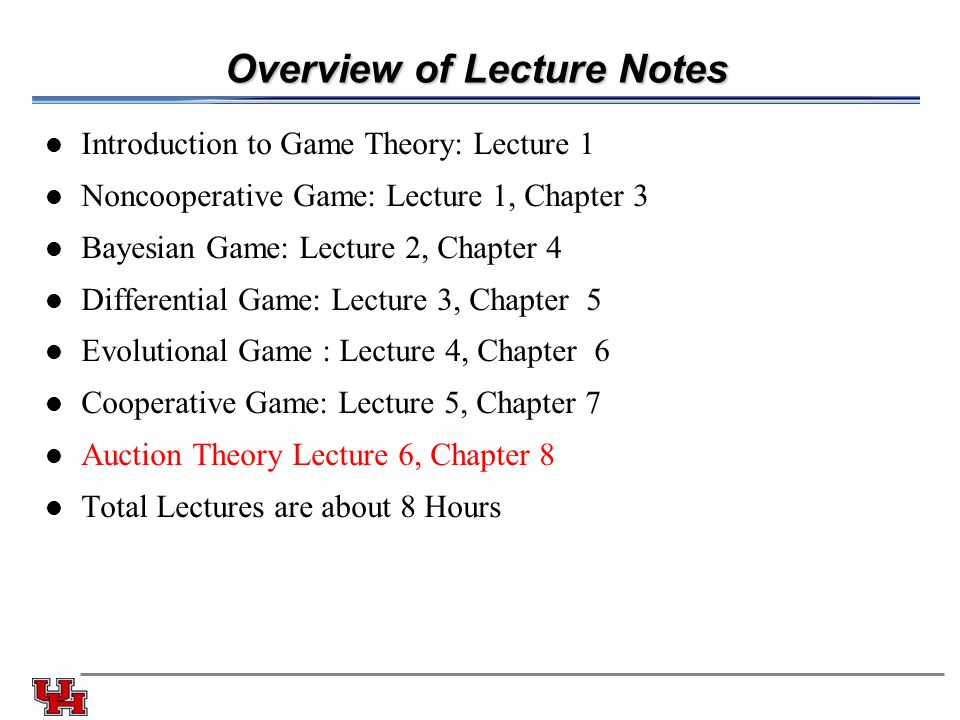 Overview of Lecture Notes