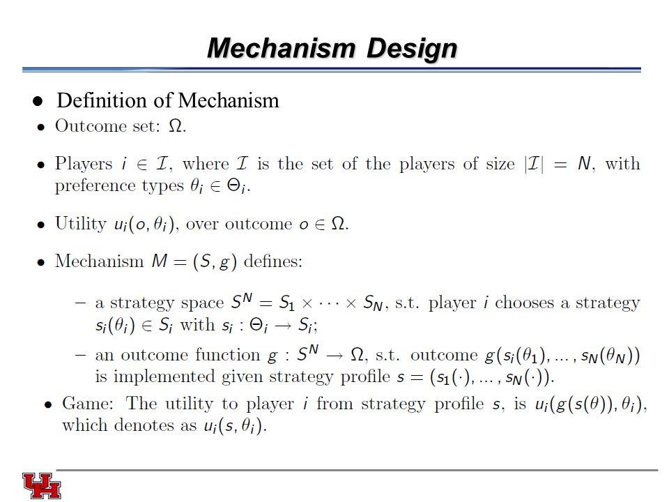 Mechanism Design Definition of Mechanism