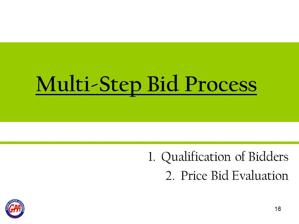 Multi-Step Bid Process