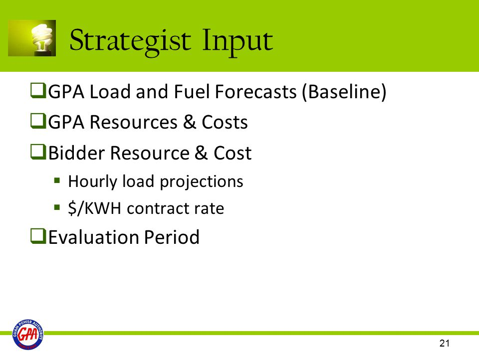 Strategist Input GPA Load and Fuel Forecasts (Baseline)
