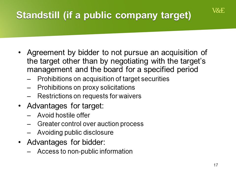 Standstill (if a public company target)