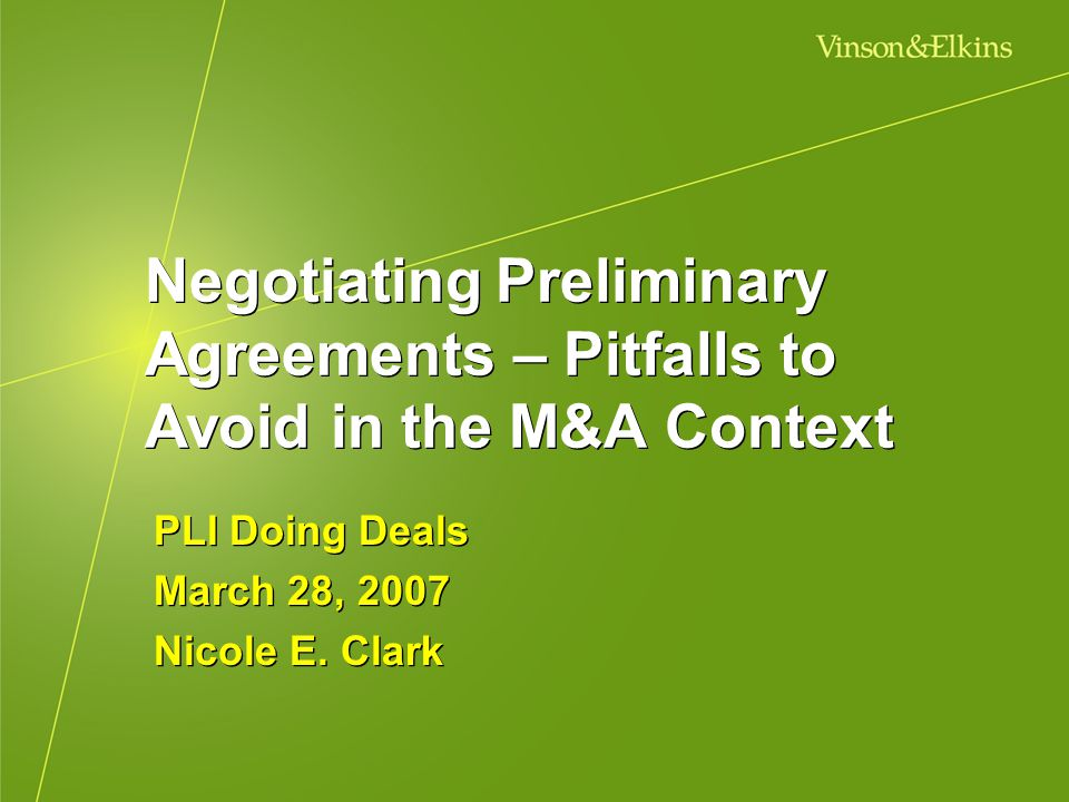 PLI Doing Deals March 28, 2007 Nicole E. Clark