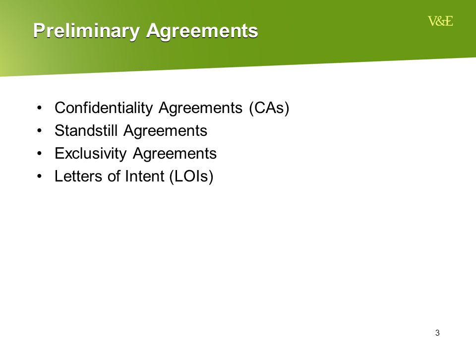 Preliminary Agreements
