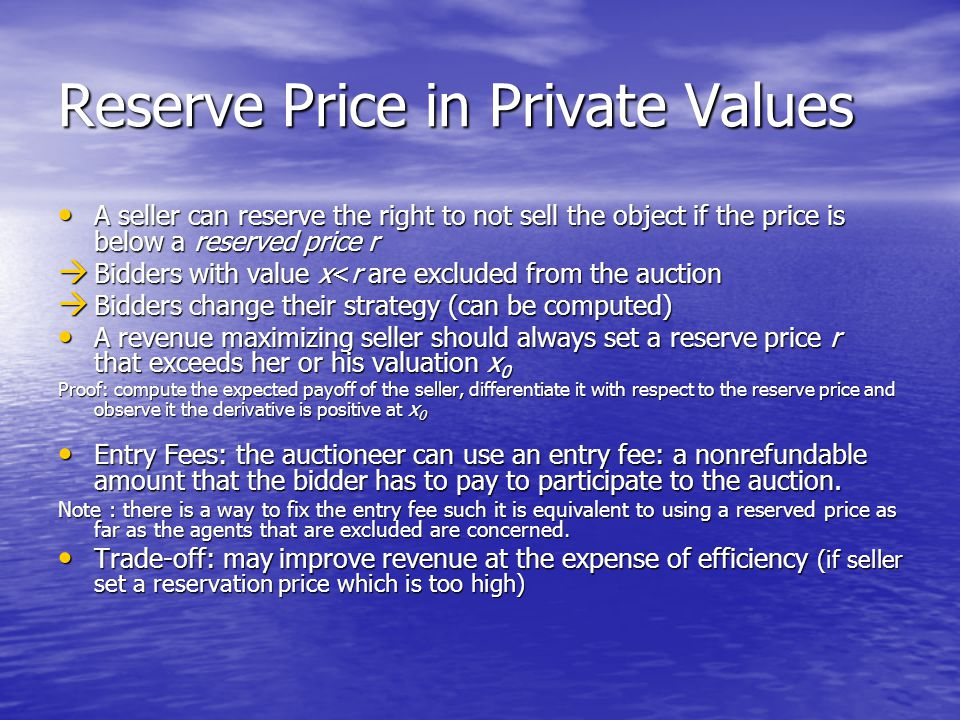 Reserve Price in Private Values