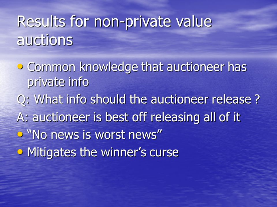 Results for non-private value auctions