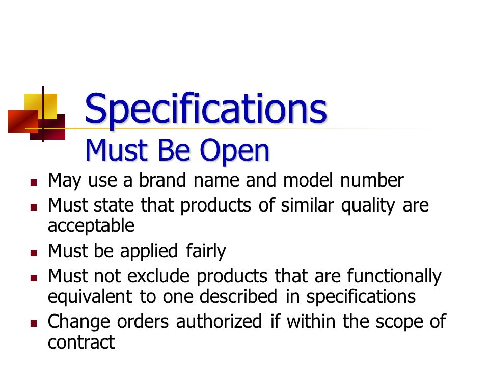Specifications Must Be Open