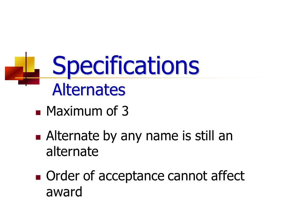 Specifications Alternates