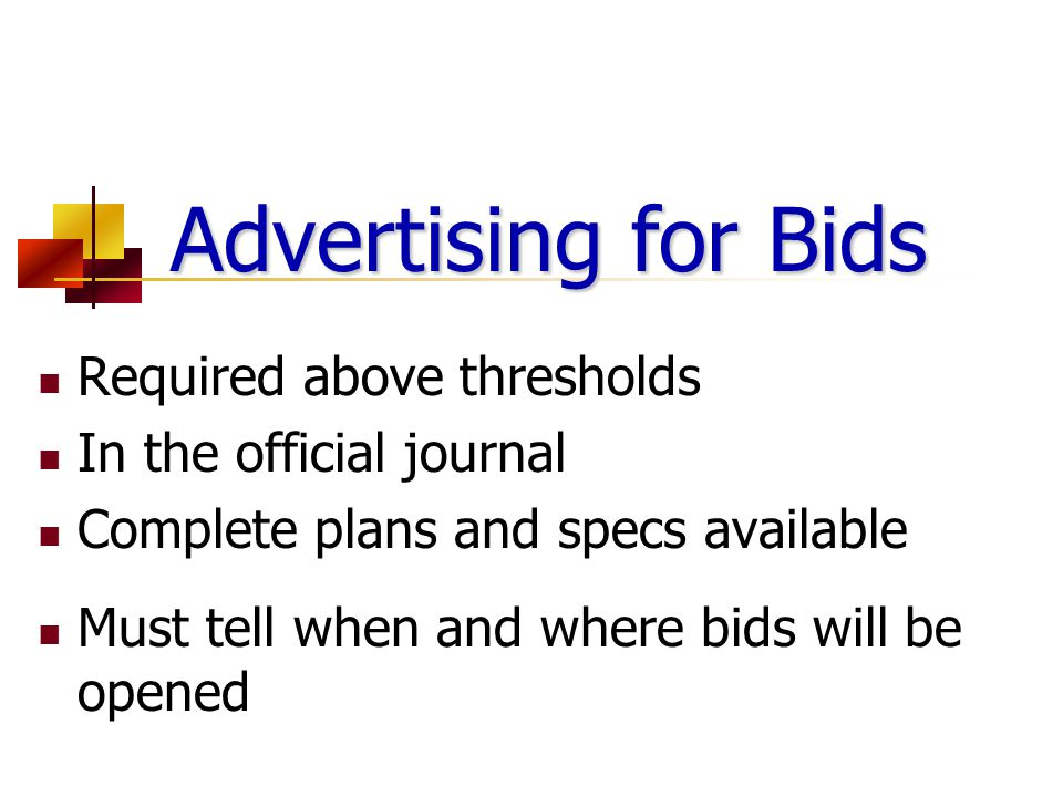 Advertising for Bids Required above thresholds In the official journal