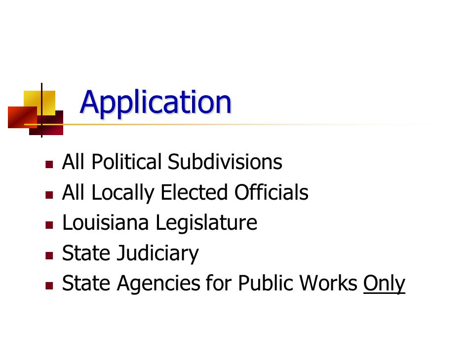 Application All Political Subdivisions All Locally Elected Officials