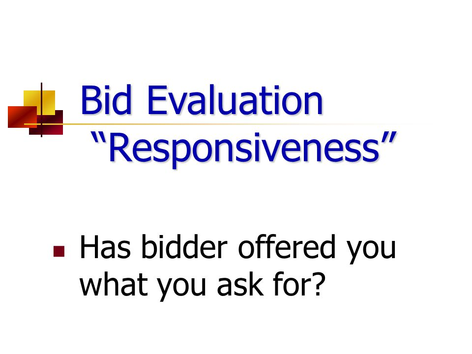 Bid Evaluation Responsiveness