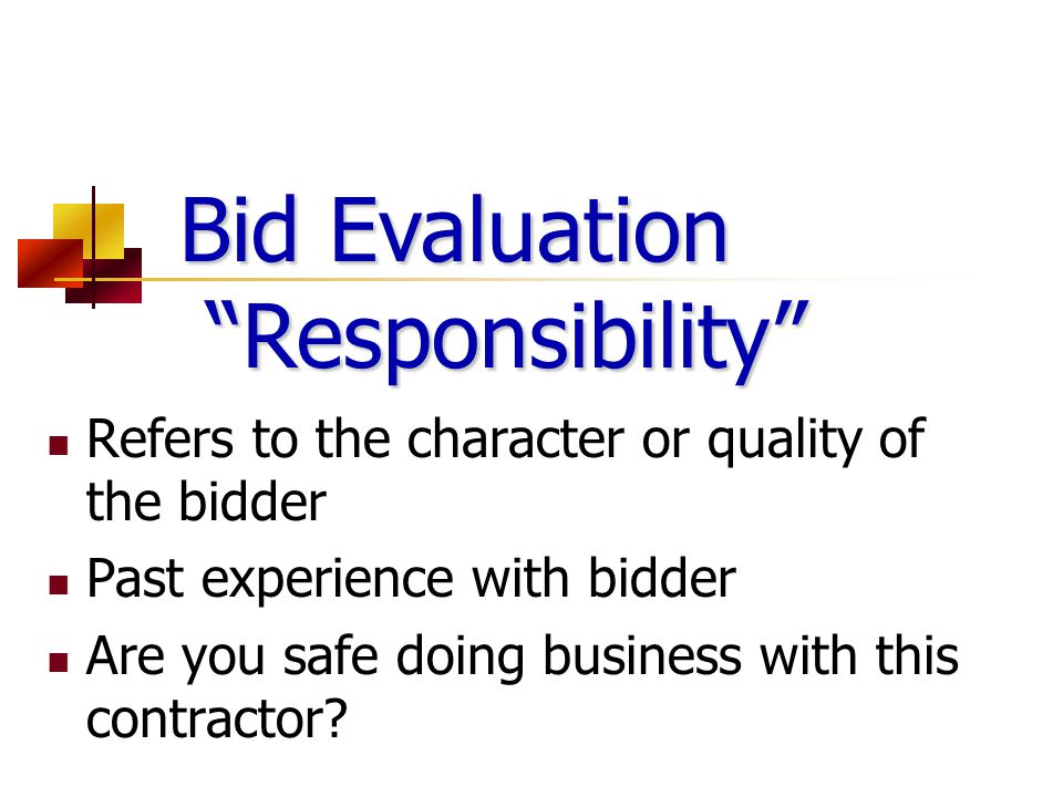 Bid Evaluation Responsibility