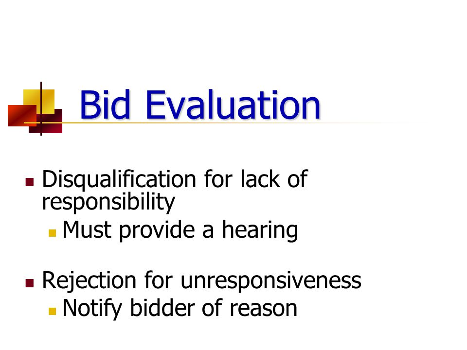 Bid Evaluation Disqualification for lack of responsibility
