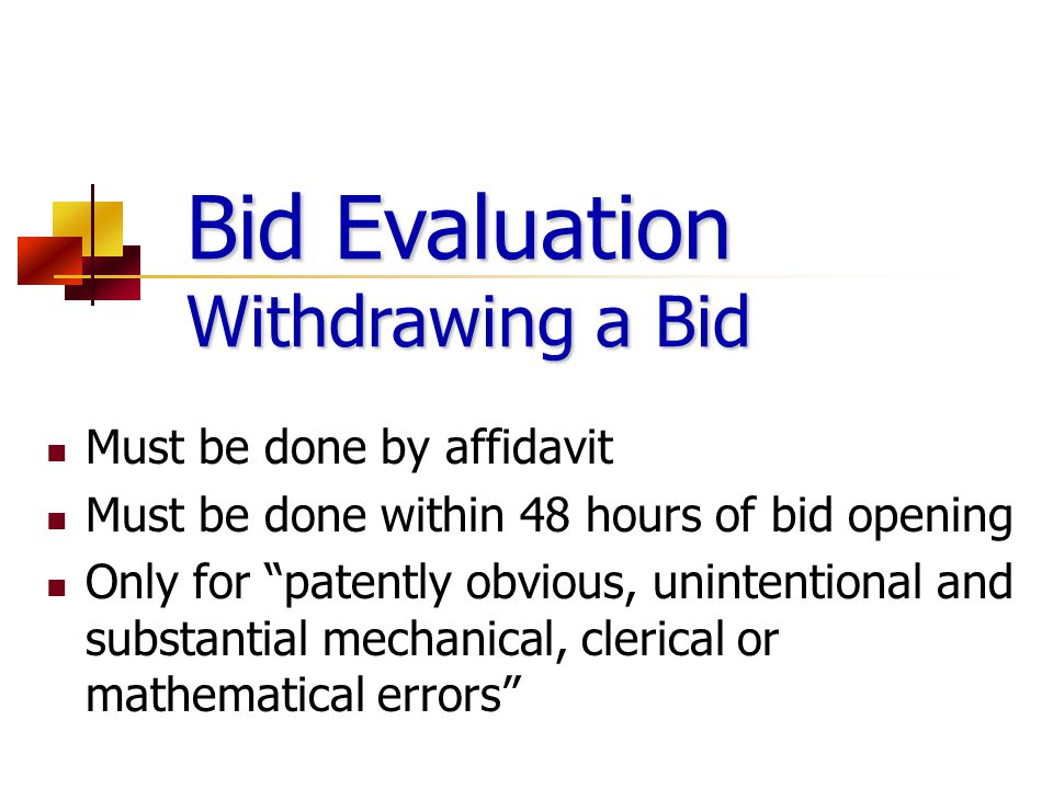 Bid Evaluation Withdrawing a Bid