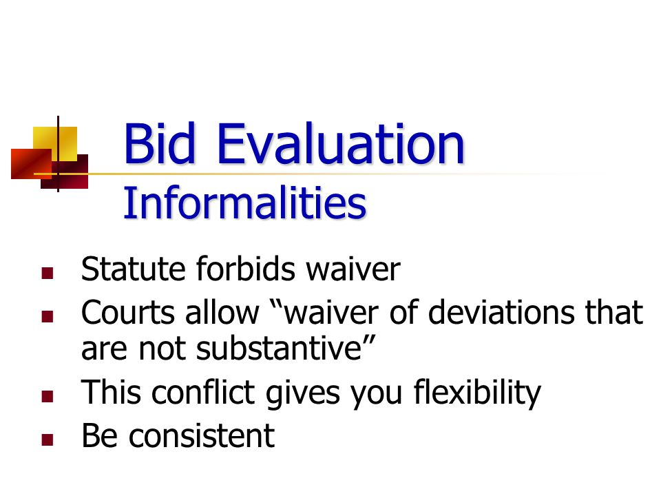 Bid Evaluation Informalities