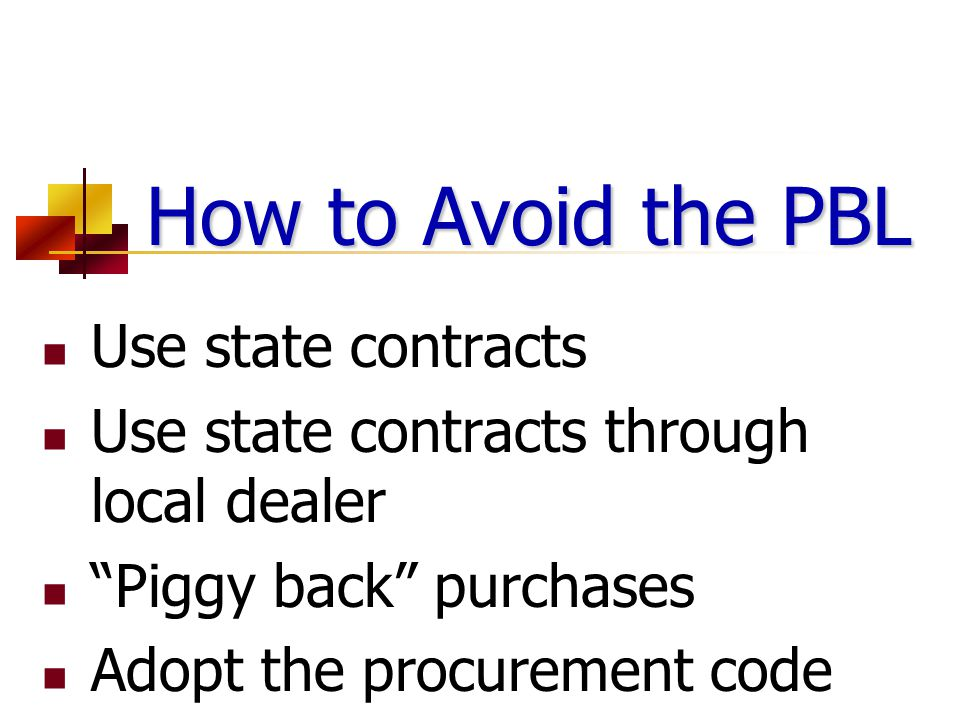 How to Avoid the PBL Use state contracts
