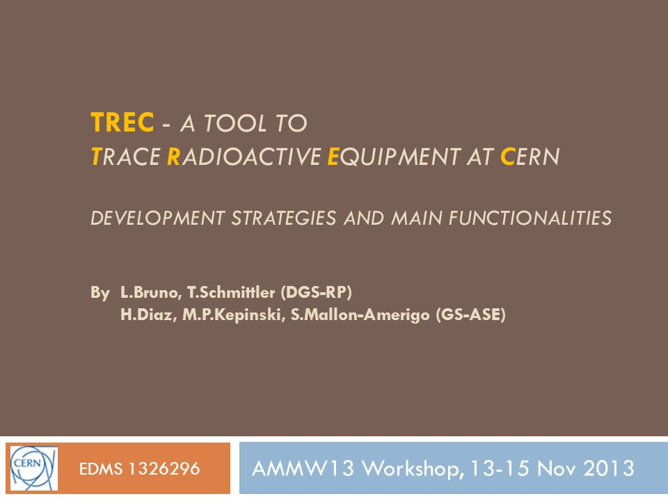 TREC - A tool to trace radioactive equipment at CERN Development Strategies and Main Functionalities