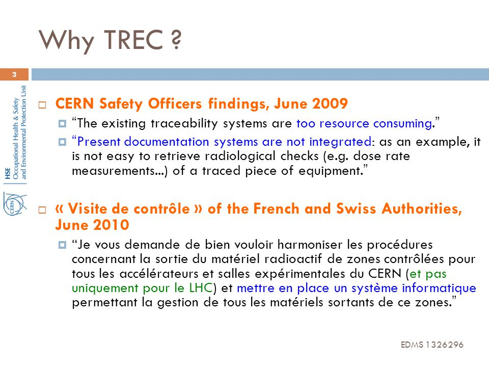 Why TREC CERN Safety Officers findings, June 2009