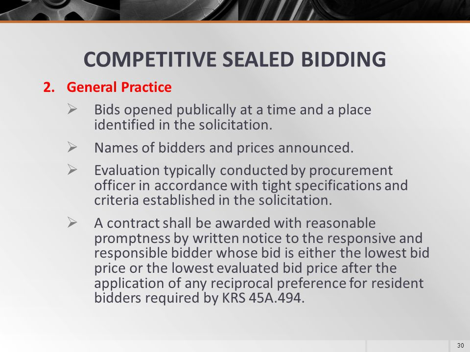 Sealed Bids vs. Competitive Proposals