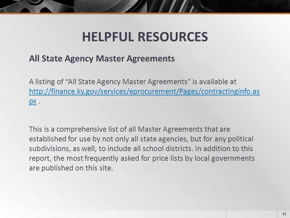 HELPFUL RESOURCES All State Agency Master Agreements