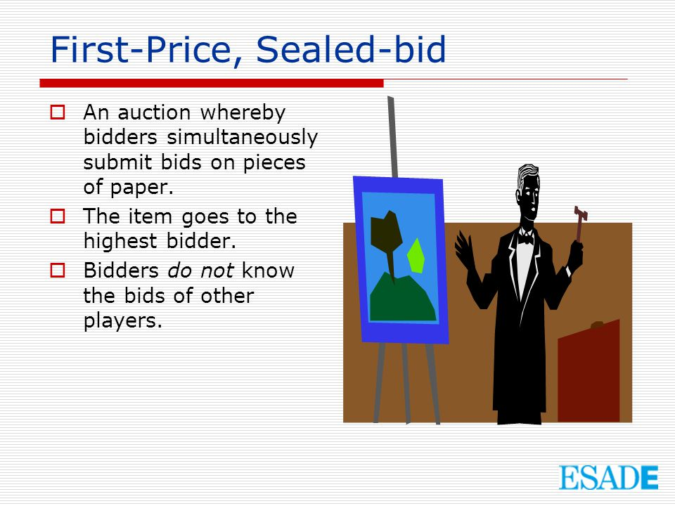 First-Price, Sealed-bid