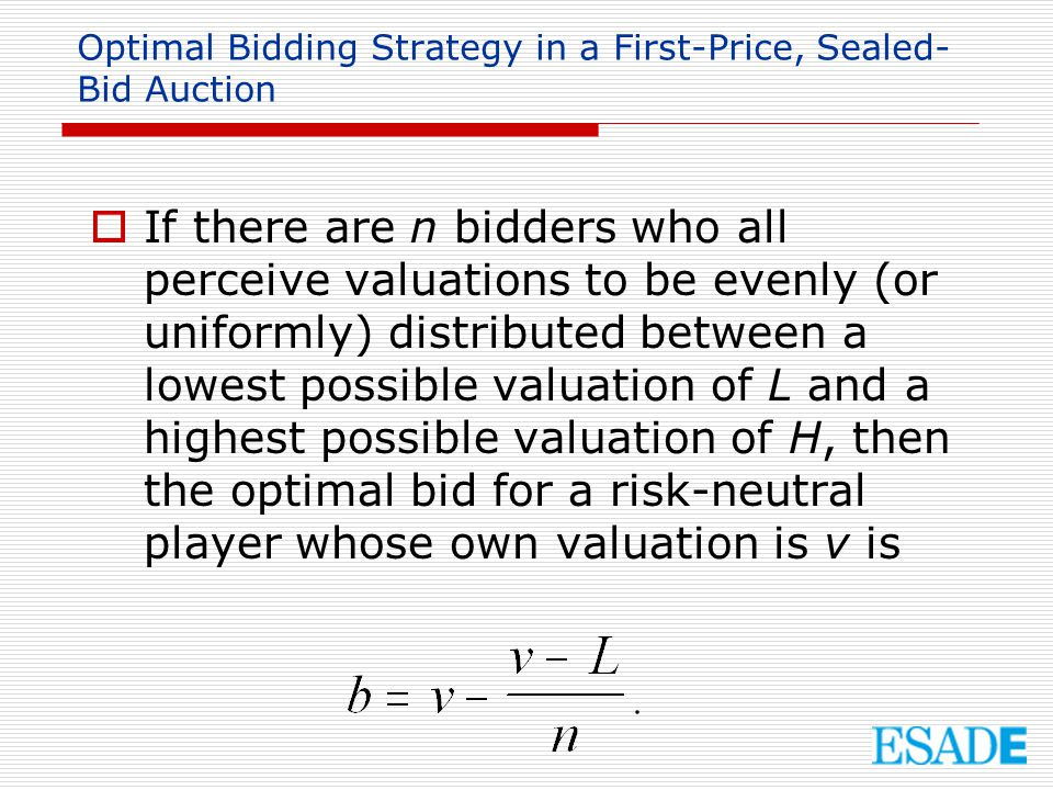 Optimal Bidding Strategy in a First-Price, Sealed-Bid Auction