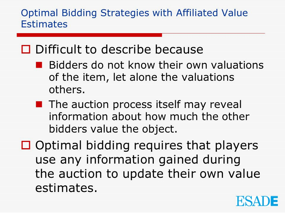 Optimal Bidding Strategies with Affiliated Value Estimates