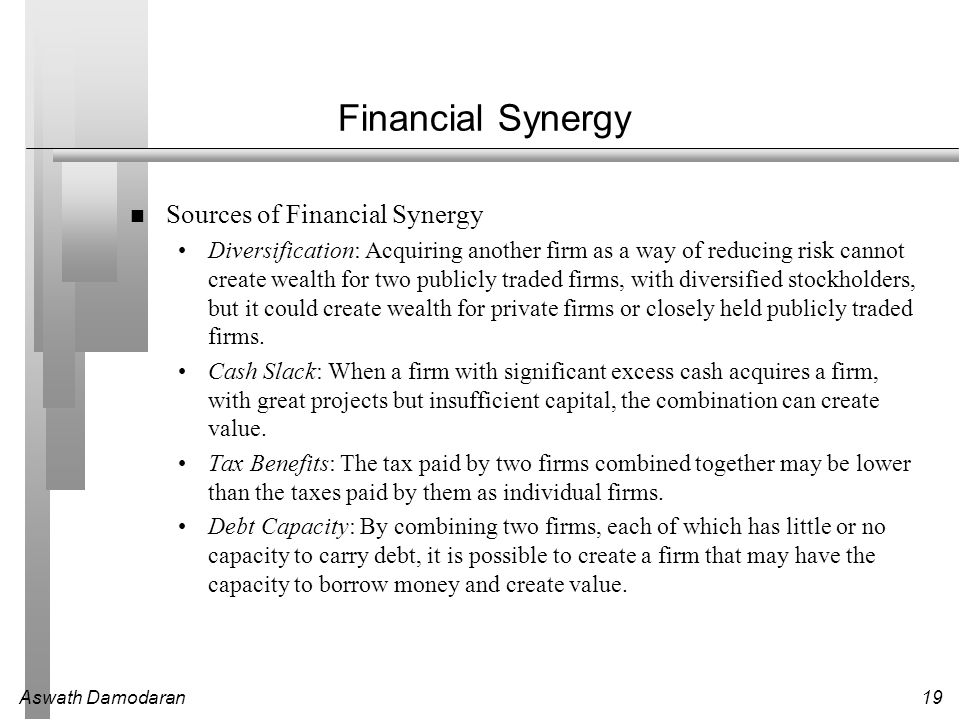 Financial Synergy Sources of Financial Synergy