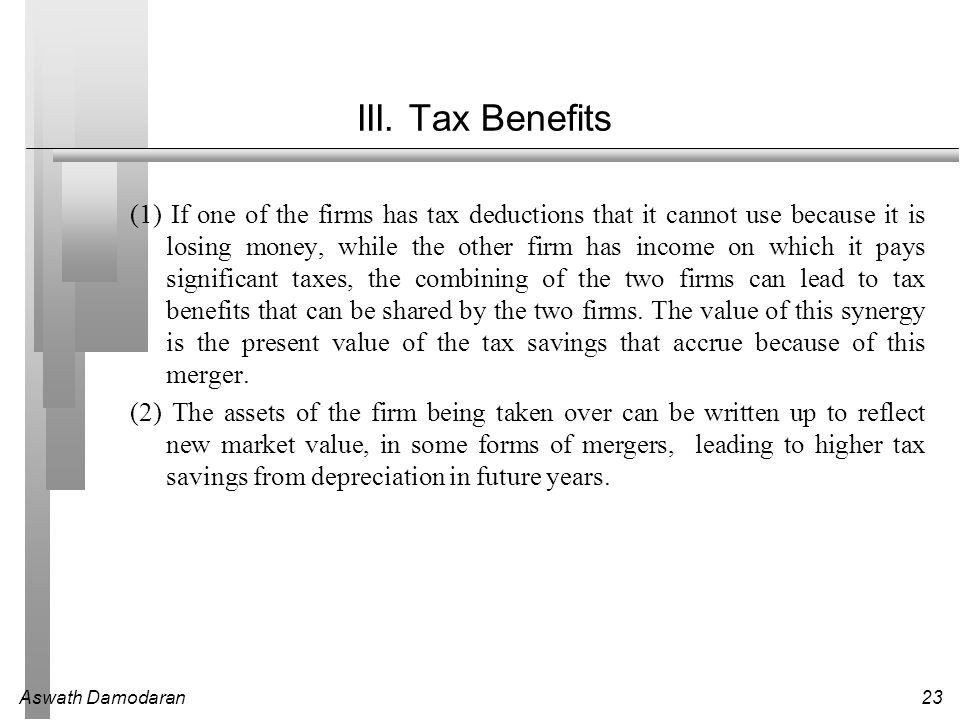 III. Tax Benefits