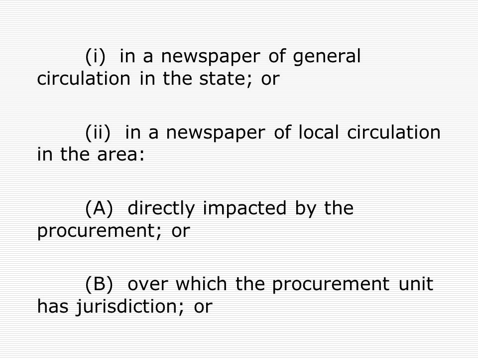 (i) in a newspaper of general circulation in the state; or