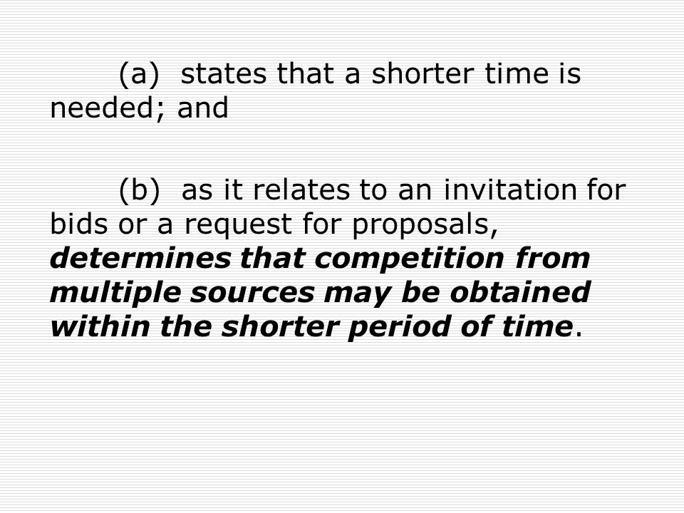 (a) states that a shorter time is needed; and