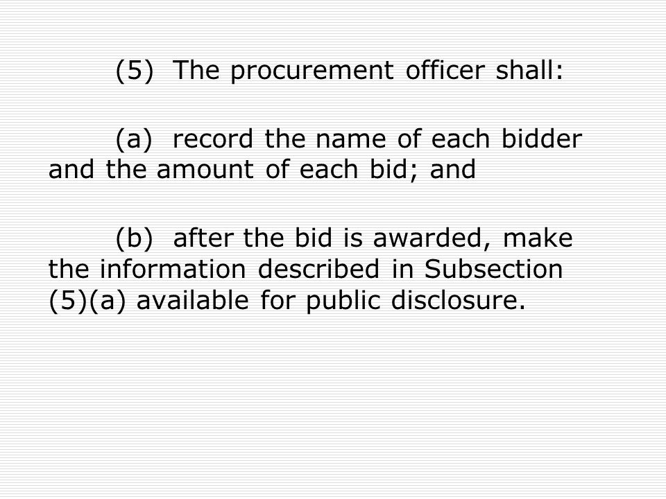 (5) The procurement officer shall: