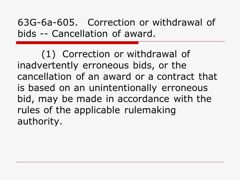 63G-6a-605. Correction or withdrawal of bids -- Cancellation of award.