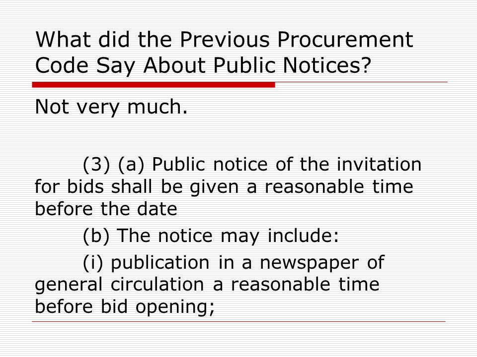 What did the Previous Procurement Code Say About Public Notices